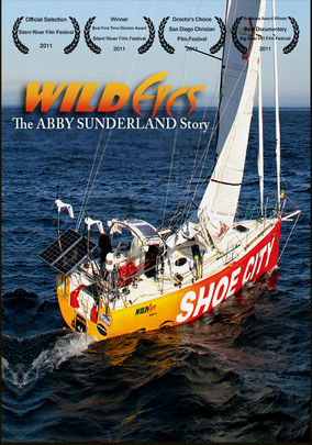 Wild Eyes: The Abby Sunderland Story