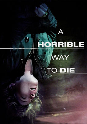 A Horrible Way to Die on Netflix UK