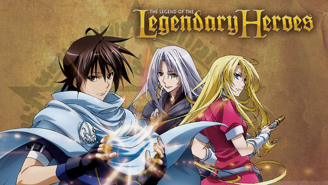 The legend of the legendary heroes part