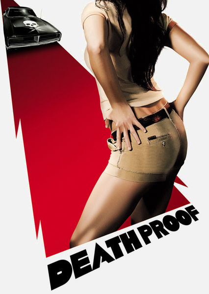 Death Proof on Netflix UK