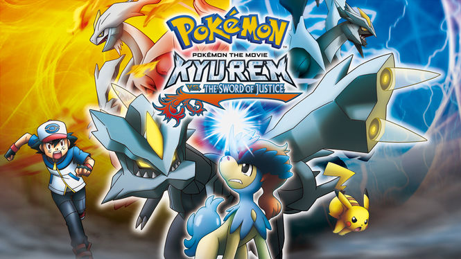 Is Pok Mon The Movie Kyurem Vs The Sword Of Justice