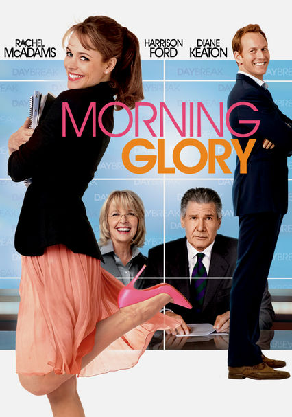 Morning Glory on Netflix UK