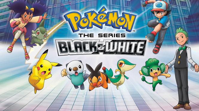 Is 39 pokmon black white 39 available to watch on netflix for Black and white shows