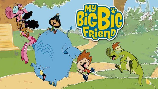 My Big, Big Friend (My Big, Big Friend)