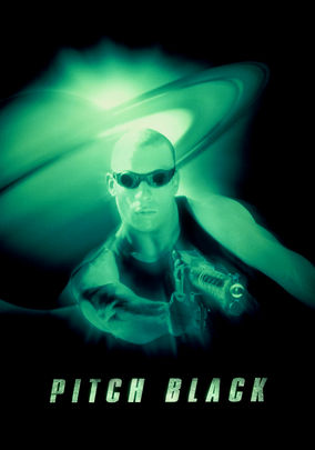 Pitch Black (The Chronicles of Riddick: Pitch Black)