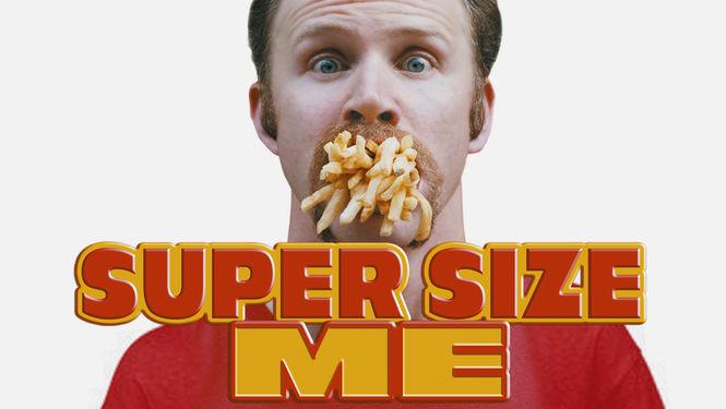 Is 'Super Size Me' available to watch on UK Netflix - NewOnNetflixUK