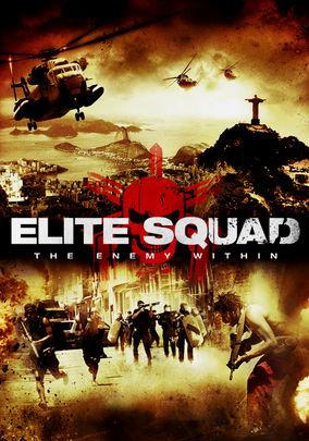 Elite Squad: The Enemy Within (Tropa de Elite 2: O Inimigo Agora É Outro)