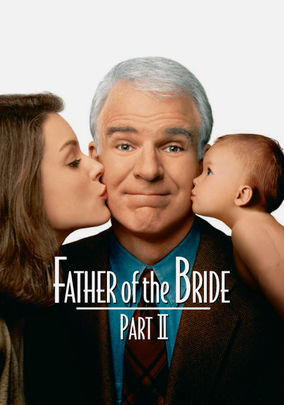 Father of the Bride 2 (Father of the Bride: Part II)