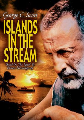 Islands in the Stream on Netflix UK
