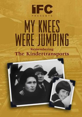 My Knees Were Jumping: Remembering the Kindertransport on Netflix UK