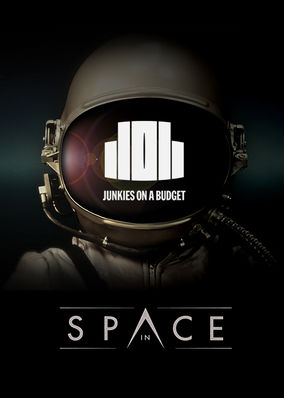 Junkies on a Budget: In Space