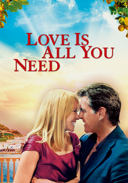 Love Is All You Need on Netflix UK