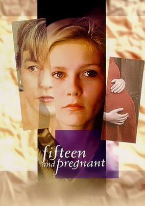 Fifteen & Pregnant