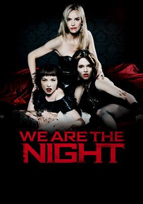 We Are the Night (Wir Sind die Nacht)
