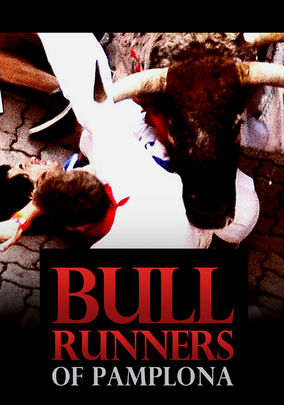 Bull Runners of Pamplona