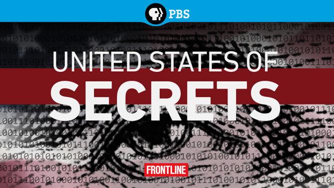Frontline: United States of Secrets on Netflix USA