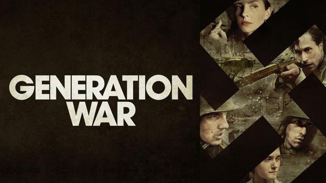 Is 'Generation War' available to watch on Netflix in America? - NewOnNetflixUSA