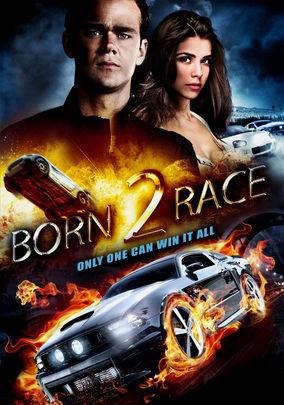 Born 2 Race (Born to Race)