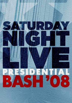 Saturday Night Live: Presidential Bash 2008