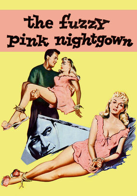 10e3b6b04a Is  The Fuzzy Pink Nightgown  available to watch on Netflix in ...