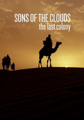 Sons of the Clouds: The Last Colony (Hijos de las nubes, la ultima colonia)