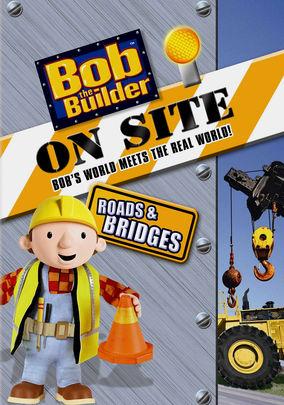 Bob the Builder: On Site: Roads & Bridges on Netflix UK