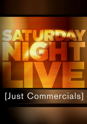 Saturday Night Live: Just Commercials