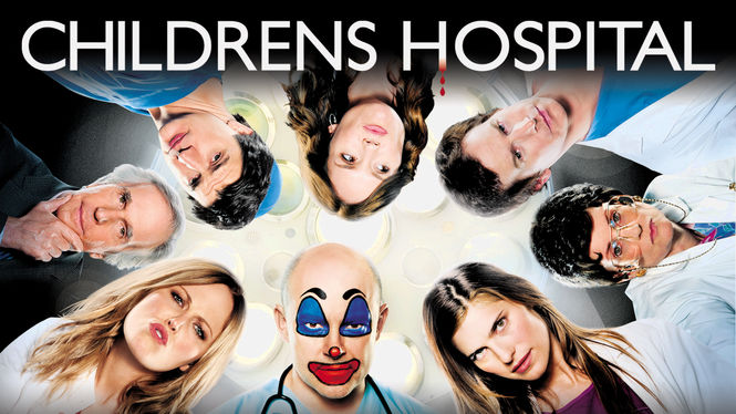Is 'Childrens Hospital' available to watch on Netflix in America? -  NewOnNetflixUSA