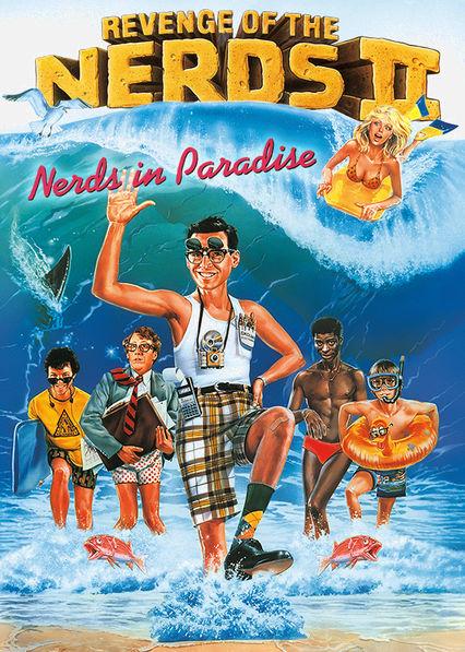 Revenge of the Nerds 2: Nerds in Paradise