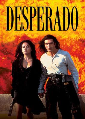 Is Desperado Available To Watch On Netflix In America Newonnetflixusa
