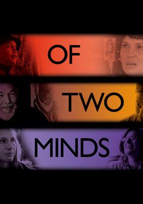 Of Two Minds on Netflix UK