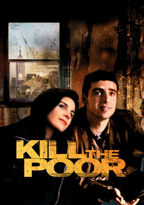 Kill the Poor on Netflix UK