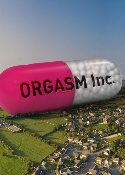 Orgasm Inc. on Netflix UK