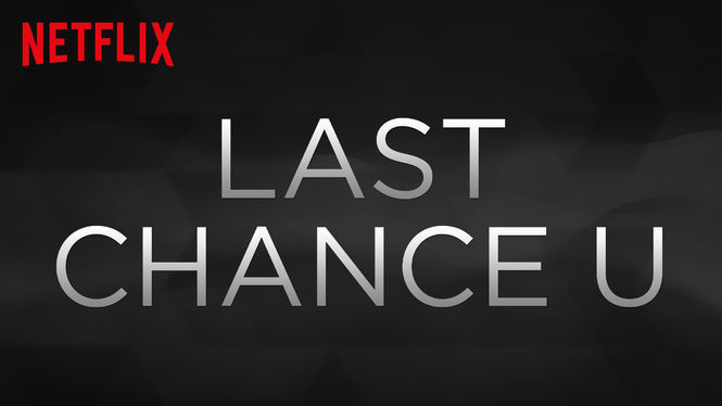 Last Chance U on Netflix AUS/NZ