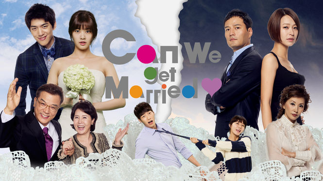 Can We Get Married? on Netflix USA