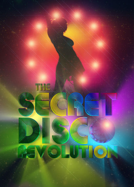 The Secret Disco Revolution on Netflix UK