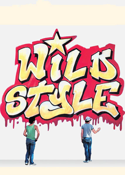 Wild Style on Netflix UK