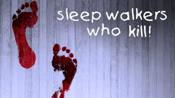 Sleepwalkers Who Kill