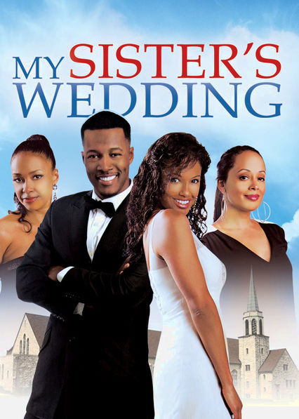 My Sister's Wedding on Netflix UK