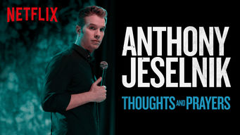Anthony Jeselnik: Thoughts and Prayers