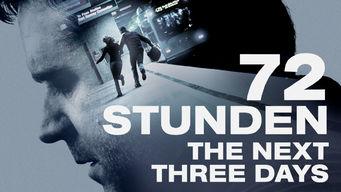 72 Stunden – The Next Three Days