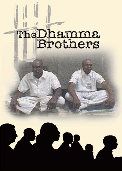 The Dhamma Brothers on Netflix UK