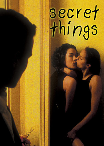 Is 'Secret Things' available to watch on Netflix in America