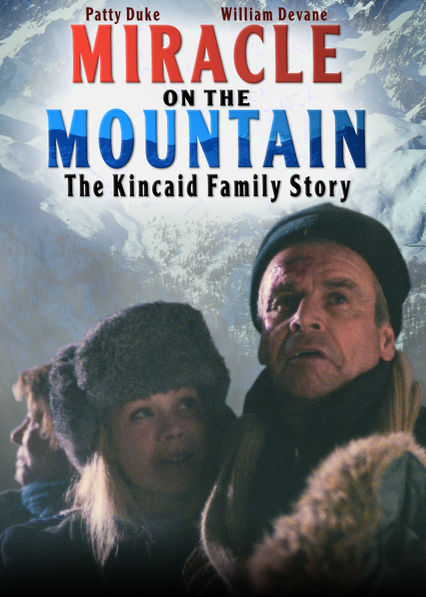 Miracle on the Mountain: The Kincaid Family Story on Netflix UK