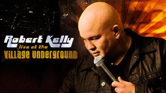 Robert Kelly: Live at the Village Underground