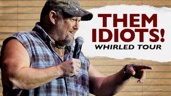 Them Idiots Whirled Tour - 123Movie