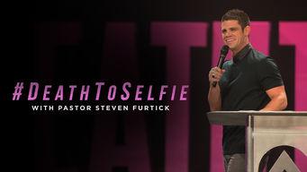 #DeathToSelfie with Steven Furtick