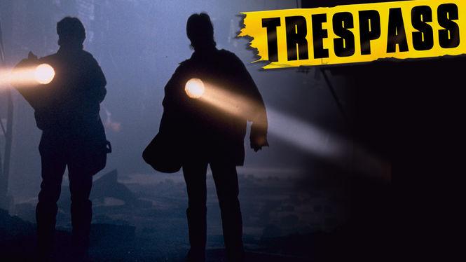 Trespass on Netflix Canada