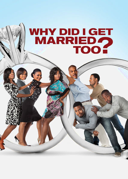Tyler Perry's Why Did I Get Married Too? on Netflix UK
