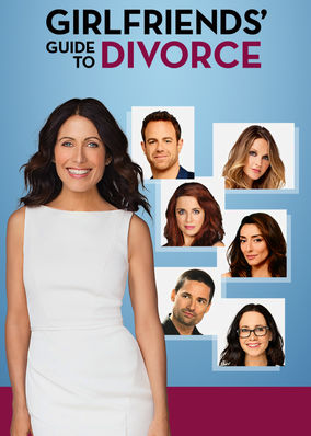 Girlfriends' Guide to Divorce on Netflix USA